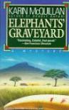 Elephants' Graveyard - Karin McQuillan