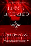 Desires Unleashed  - D.N. Simmons