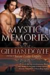 Mystic Memories - Gillian Doyle, Susan Leslie Liepitz