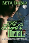 The Devil's Heel (( Gay Fiction Pirate Historical )) - Keta Diablo