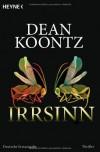 Irrsinn - Bernhard Kleinschmidt, Dean Koontz