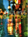 Money Boy - Paul Yee