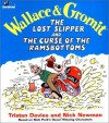 The Lost Slipper and the Curse of the Ramsbottoms (Wallace & Gromit Comic Strip Books) - Triston Davies;Nick Newman