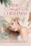 The Cowgirl's Christmas - Patricia Bates