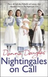Nightingales on Call - Donna Douglas