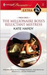 The Millionaire Boss's Reluctant Mistress - Kate Hardy