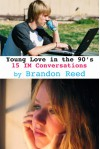Young Love in the 90's: 15 IM Conversations - Brandon Reed