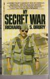 My Secret War - Richard S. Drury