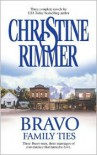 Bravo Family Ties - Christine Rimmer