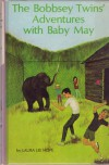 The Bobbsey Twins' Adventures of Baby May - Laura Lee Hope