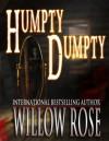 Humpty Dumpty - Willow Rose