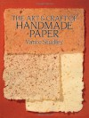 The Art & Craft of Handmade Paper - Vance Studley