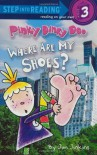 Pinky Dinky Doo: Where Are My Shoes? - Jim Jinkins
