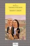 Mason y Dixon - Thomas Pynchon