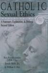 Catholic Sexual Ethics - Ronald Lawler, Joseph Boyle Jr., William E. May