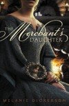 The Merchant's Daughter - Melanie Dickerson