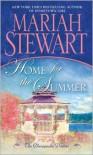 Home for the Summer - Mariah Stewart