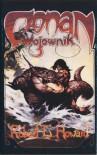 Conan wojownik - Robert Ervin Howard