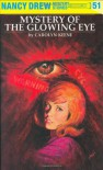 Mystery of the Glowing Eye - Carolyn Keene