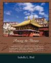 Among the Tibetans - Isabella L. Bird