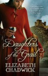 Daughters of the Grail - Elizabeth Chadwick
