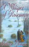 A Whisper of Rosemary - Colleen Gleason