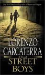 Street Boys - Lorenzo Carcaterra