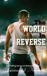 The World in Reverse - Latrivia S. Nelson