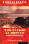 The Course of Empire - Bernard DeVoto