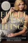 Bright Young Things  - Anna Godbersen
