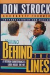 Behind the Lines: A Veteran Quarterback's Look Inside the NFL - Don Strock, Harvey Frommer