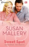 Sweet Spot  (Sentuhan Termanis) - Susan Mallery