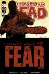 The Walking Dead, Issue #97 - Robert Kirkman, Charlie Adlard, Cliff Rathburn