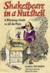 Shakespeare in a Nutshell: A Rhyming Guide to All the Plays - James Muirden