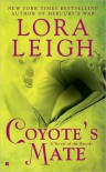 Coyote's Mate (Breeds, #18) - Lora Leigh