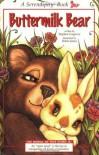 Buttermilk Bear - Stephen Cosgrove, Robin James