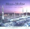 Mecca the Blessed, Medina the Radiant - Ali Kazuyoshi Nomachi, S. H. Nasr
