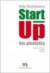 Start-Up bez pieniędzy - Michalowicz Mike