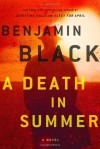 A Death in Summer - Benjamin Black