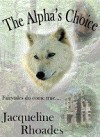 The Alpha's Choice - Jacqueline Rhoades