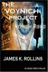 The Voynich Project: Nephilim Rising an Omega Force Thriller - JAMES K. ROLLINS