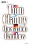 Operation Rainbow  - Tom Clancy, Nikolaus Gatter