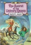 Swept Away (The Secret of the Unicorn Queen Book 1) - Josepha Sherman