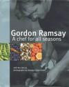 Gordon Ramsay - A Chef for all Seasons - Ramsay - Gordon Ramsay, Roz Denny