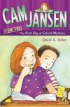 Cam Jansen and the First Day of School Mystery - David A. Adler, Susanna Natti
