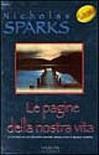 Le pagine della nostra vita - Nucholas Sparks, Lisa Morpurgo