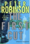 The First Cut - Peter Robinson