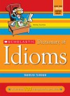 Scholastic Dictionary Of Idioms - Marvin Terban, John DeVore