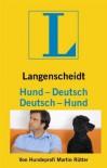 Langenscheidt Hund - Deutsch/Deutsch - Hund: Vom Hundeliebhaber zum Hundeversteher (Langenscheidt ...-Deutsch) - Martin Rütter