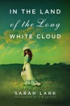 In the Land of the Long White Cloud (In the Land of the Long White Cloud Saga) - Sarah Lark